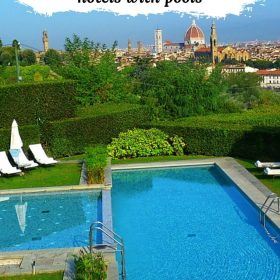 Florence Italy hotels with pools. Read our guide on where to stay in Florence during summer