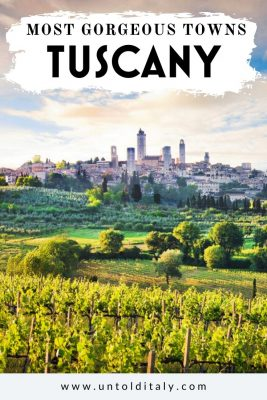 Tuscany Italy - best towns to explore in Tuscany
